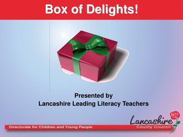 Box of Delights!