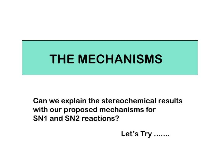 THE MECHANISMS