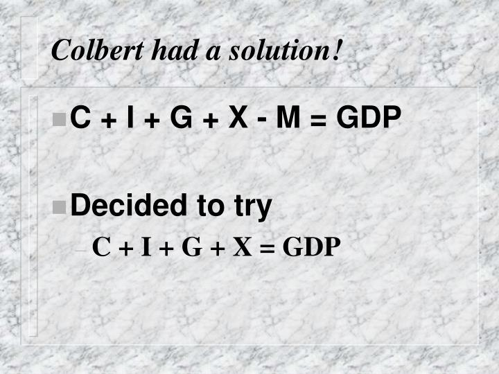 Colbert had a solution!