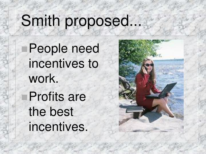 Smith proposed...