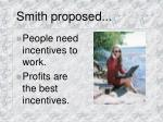 smith proposed