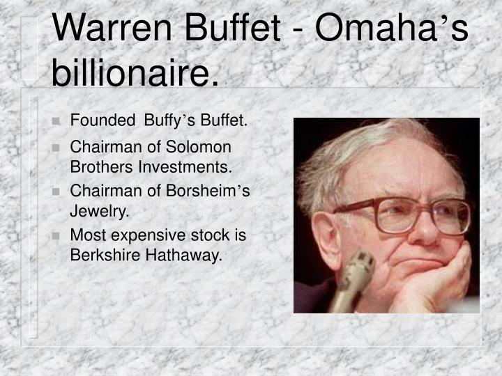 Warren Buffet - Omaha