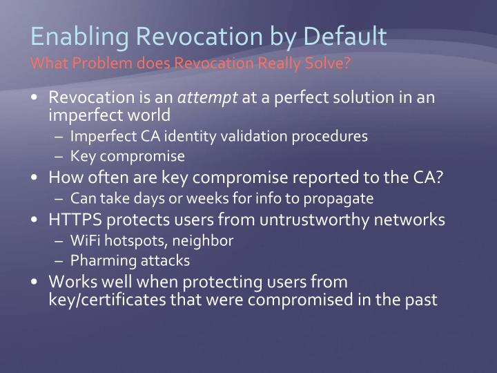 Enabling Revocation by Default