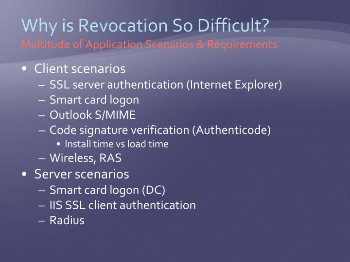 Why is Revocation So Difficult?