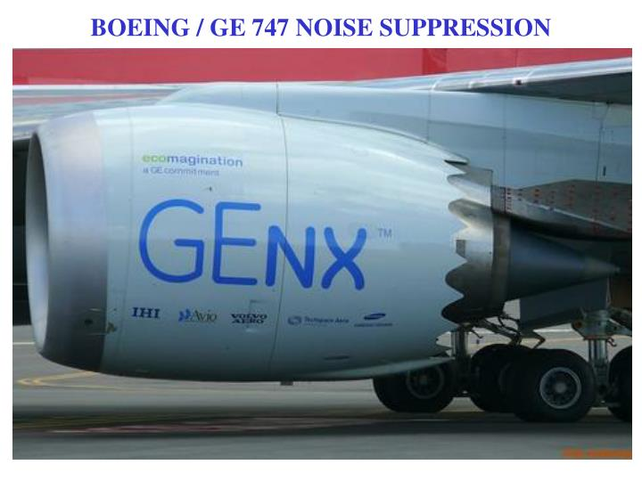 BOEING / GE 747 NOISE SUPPRESSION