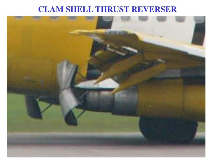CLAM SHELL THRUST REVERSER