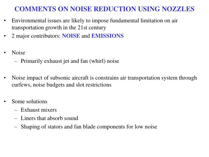 COMMENTS ON NOISE REDUCTION USING NOZZLES