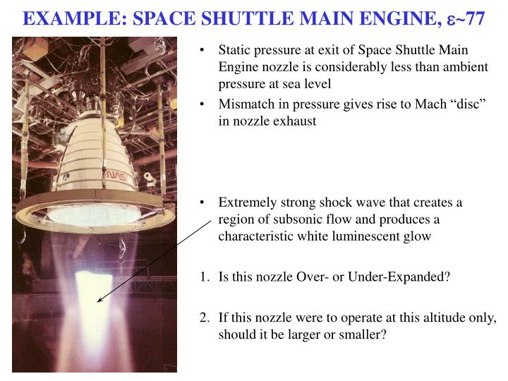 EXAMPLE: SPACE SHUTTLE MAIN ENGINE,