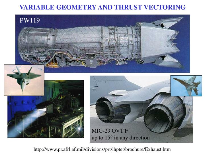 VARIABLE GEOMETRY AND THRUST VECTORING