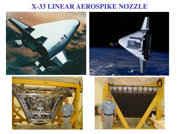 X-33 LINEAR AEROSPIKE NOZZLE