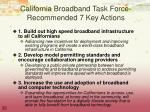 california broadband task force recommended 7 key actions