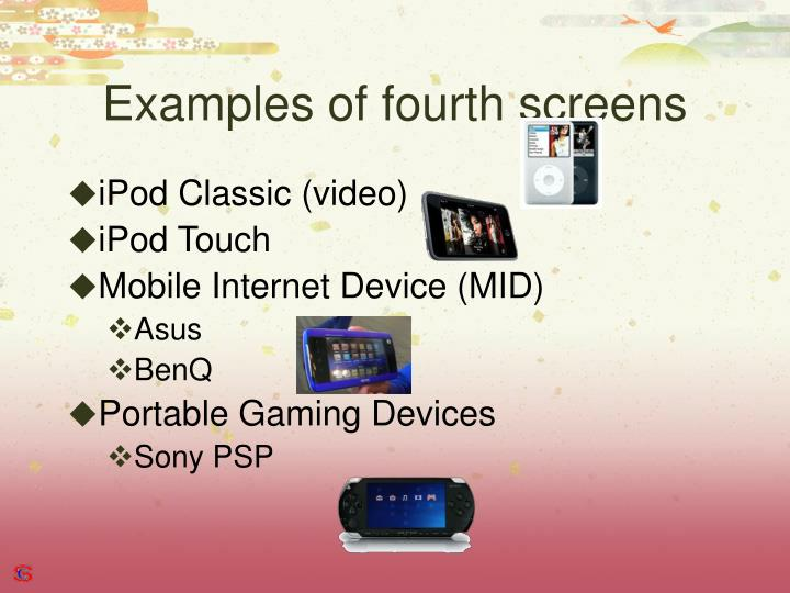 Examples of fourth screens