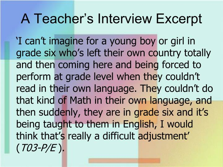 A Teacher's Interview Excerpt