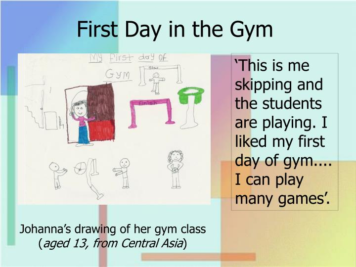 First Day in the Gym
