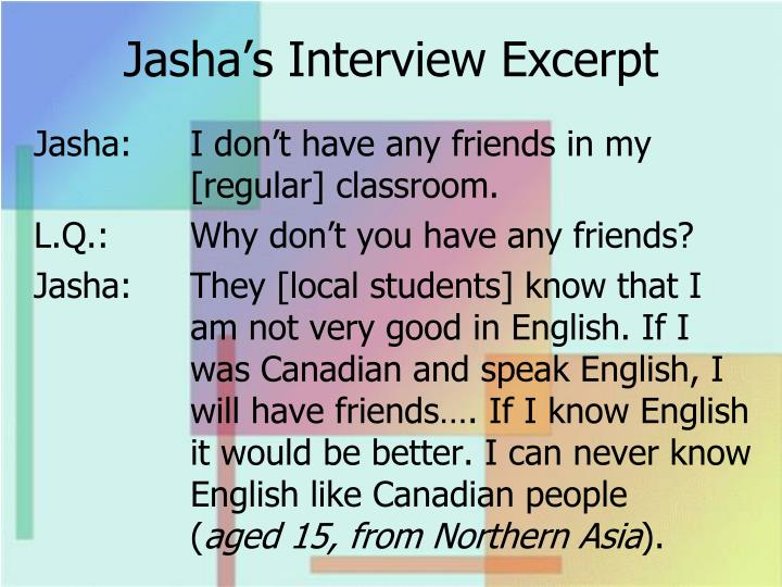 Jasha's Interview Excerpt