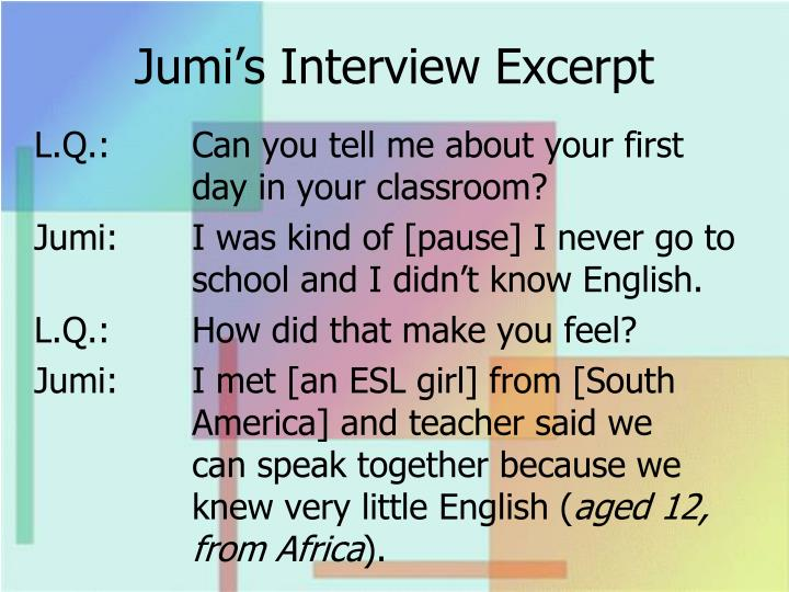 Jumi's Interview Excerpt
