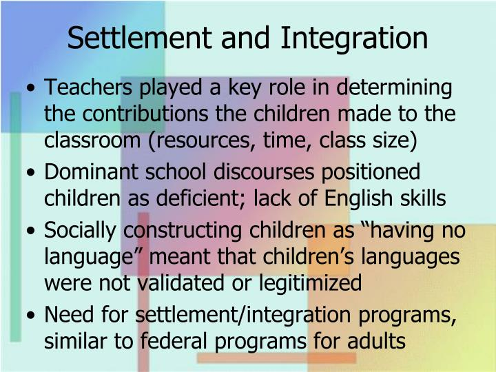 Settlement and Integration
