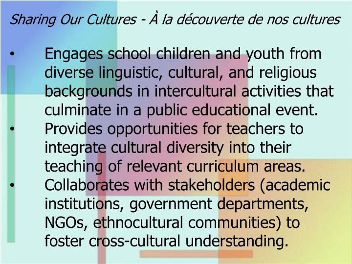 Sharing Our Cultures - À la découverte de nos cultures