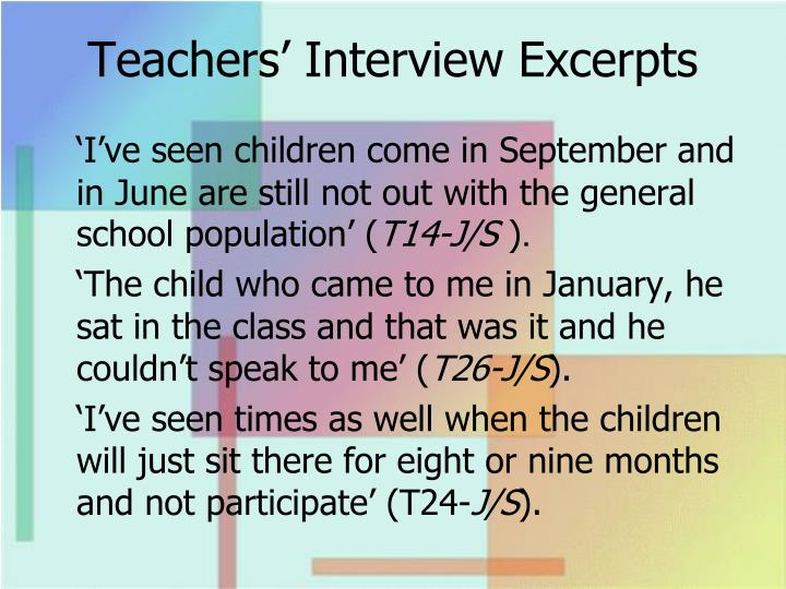 Teachers' Interview Excerpts