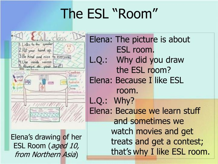 "The ESL ""Room"""
