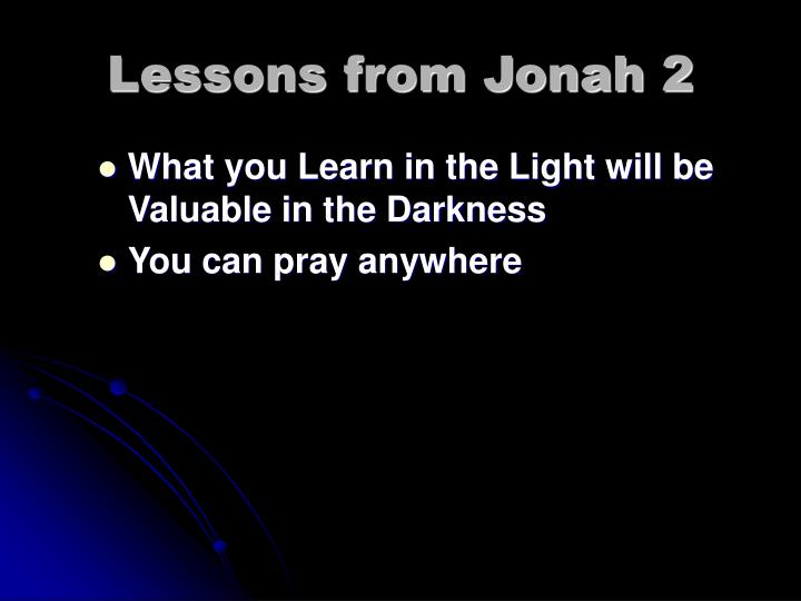 Lessons from Jonah 2
