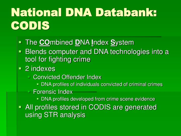 National DNA Databank: CODIS