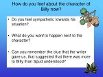 how do you feel about the character of billy now