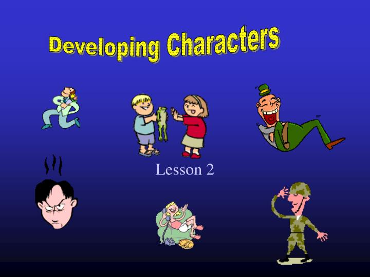 Developing Characters