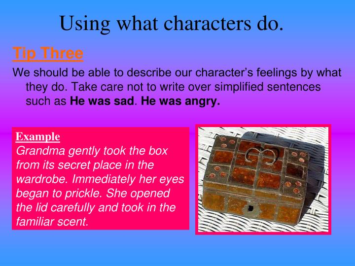 Using what characters do.