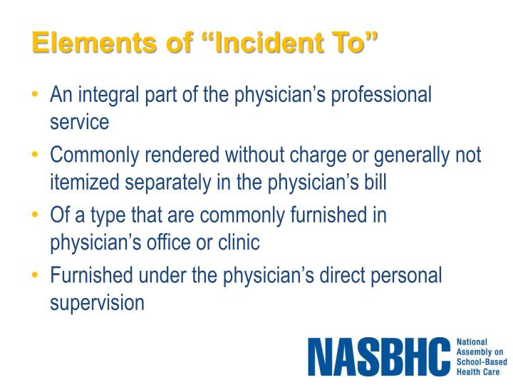 """Elements of """"Incident To"""""""