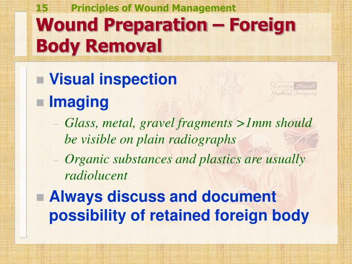 Wound Preparation – Foreign Body Removal