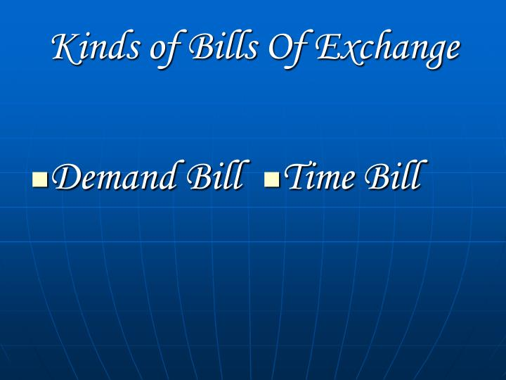 Demand Bill