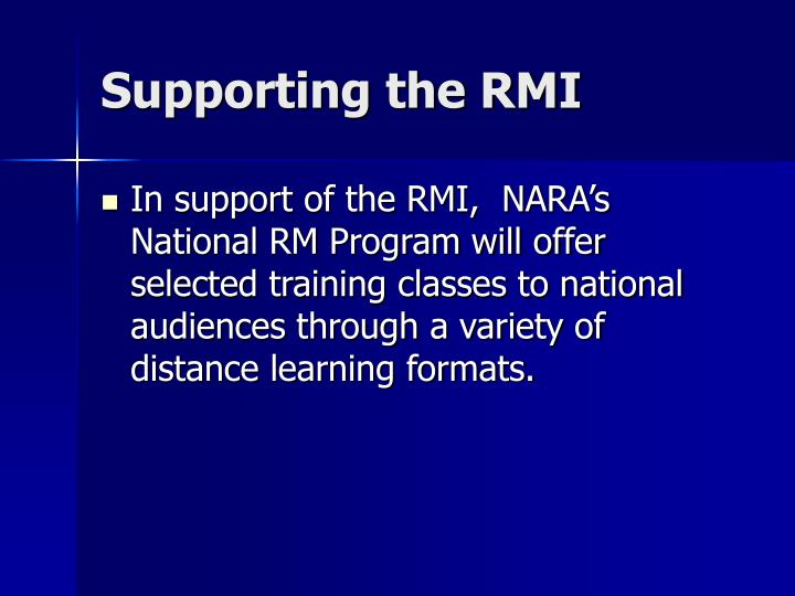 Supporting the RMI