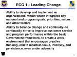 ecq 1 leading change