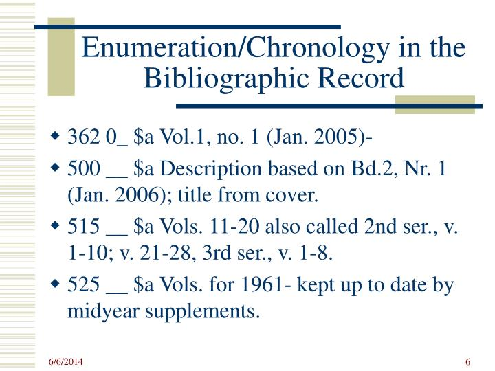 Enumeration/Chronology in the Bibliographic Record