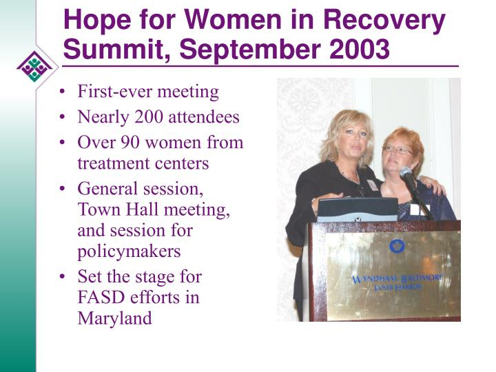 Hope for Women in Recovery Summit, September 2003