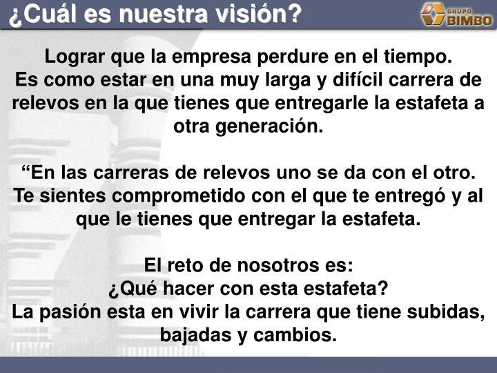 ¿Cuál es nuestra visión?