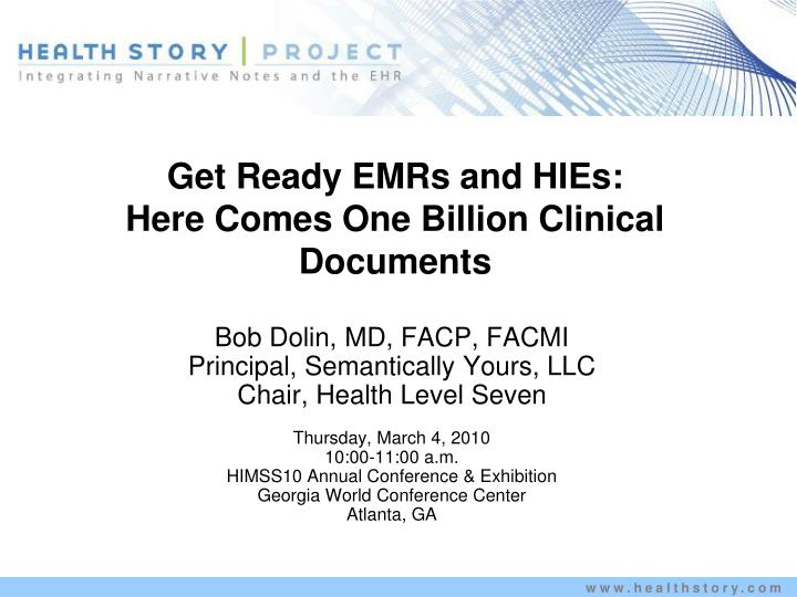 Get ready emrs and hies here comes one billion clinical documents
