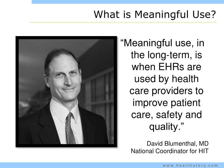 What is Meaningful Use?