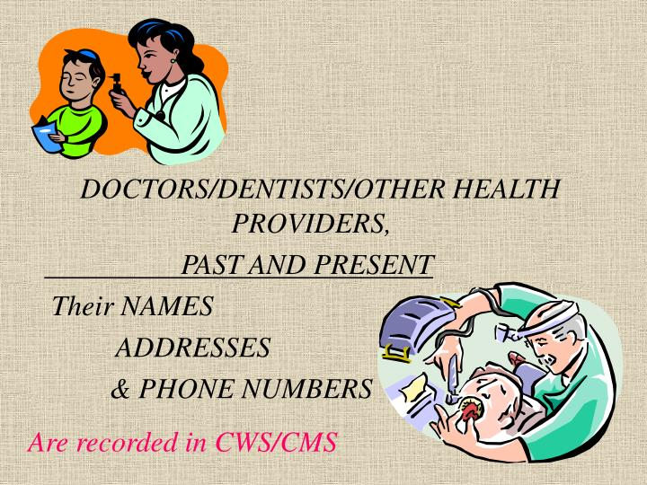 DOCTORS/DENTISTS/OTHER HEALTH         PROVIDERS,