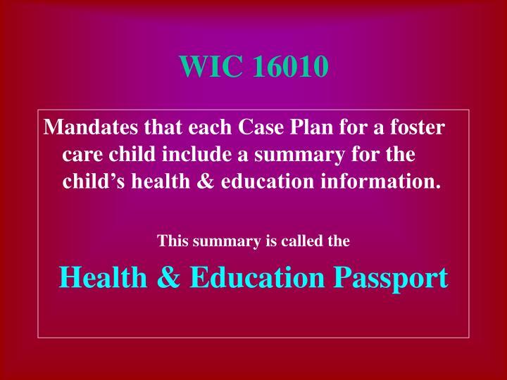 WIC 16010