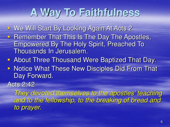 A Way To Faithfulness
