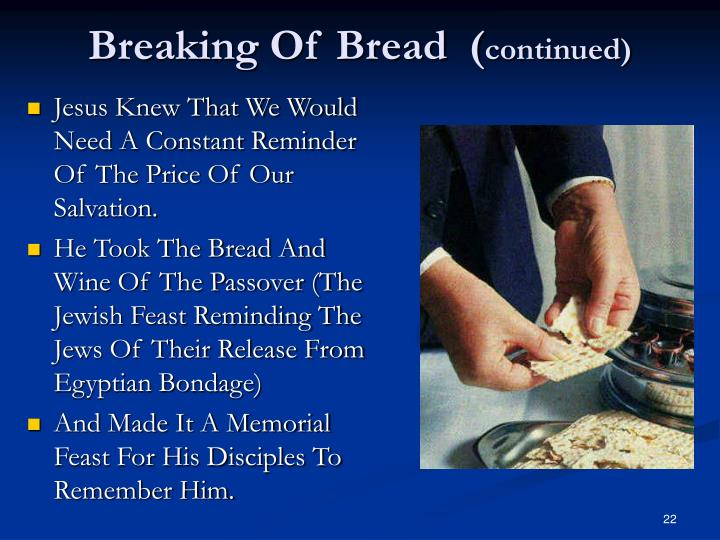 Breaking Of Bread  (