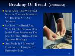 breaking of bread continued