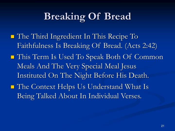Breaking Of Bread