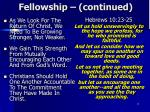 fellowship continued