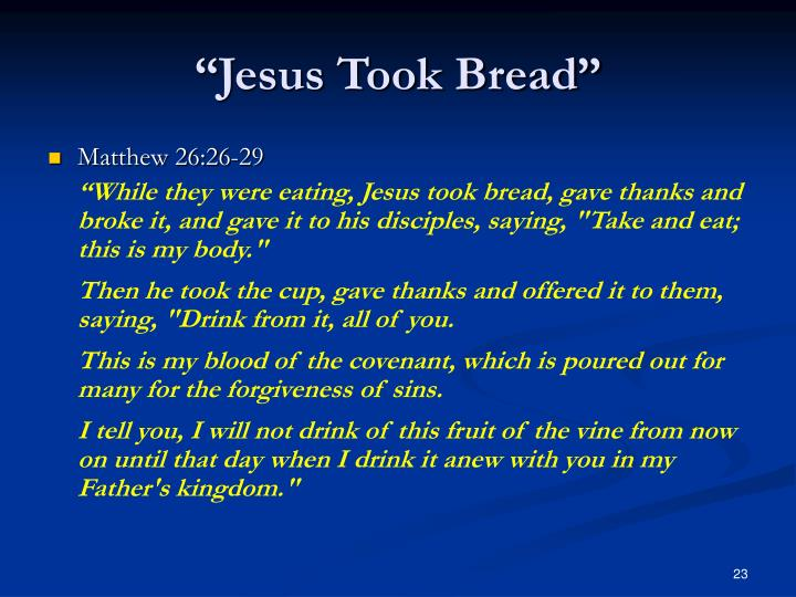 """Jesus Took Bread"""