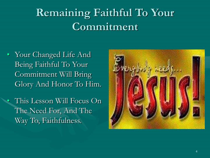 Remaining Faithful To Your Commitment