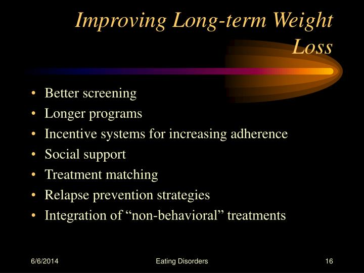 Improving Long-term Weight Loss