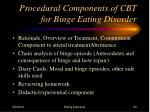 procedural components of cbt for binge eating disorder1